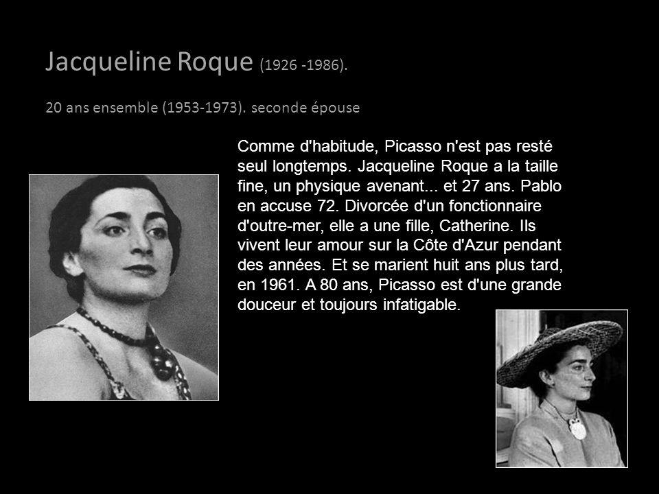 Jacqueline Roque (1926 -1986). 20 ans ensemble (1953-1973). seconde épouse.
