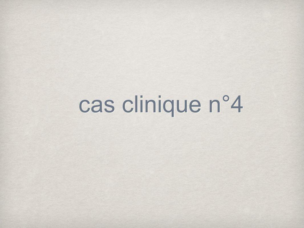 cas clinique n°4