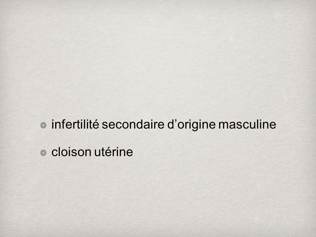 infertilité secondaire d'origine masculine