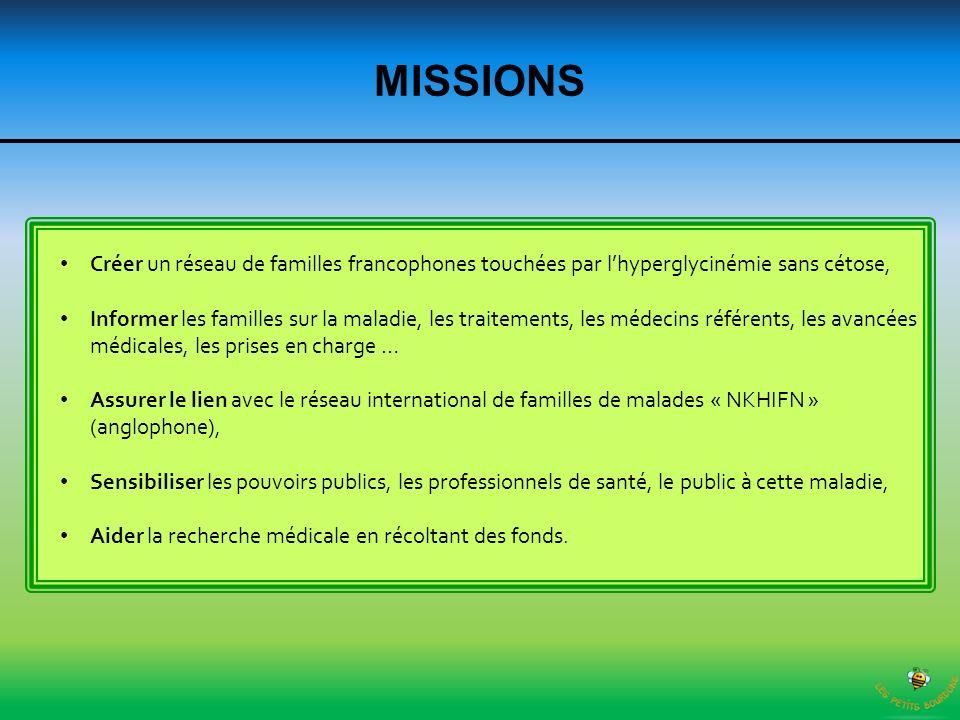 MISSIONS Créer un réseau de familles francophones touchées par l'hyperglycinémie sans cétose,