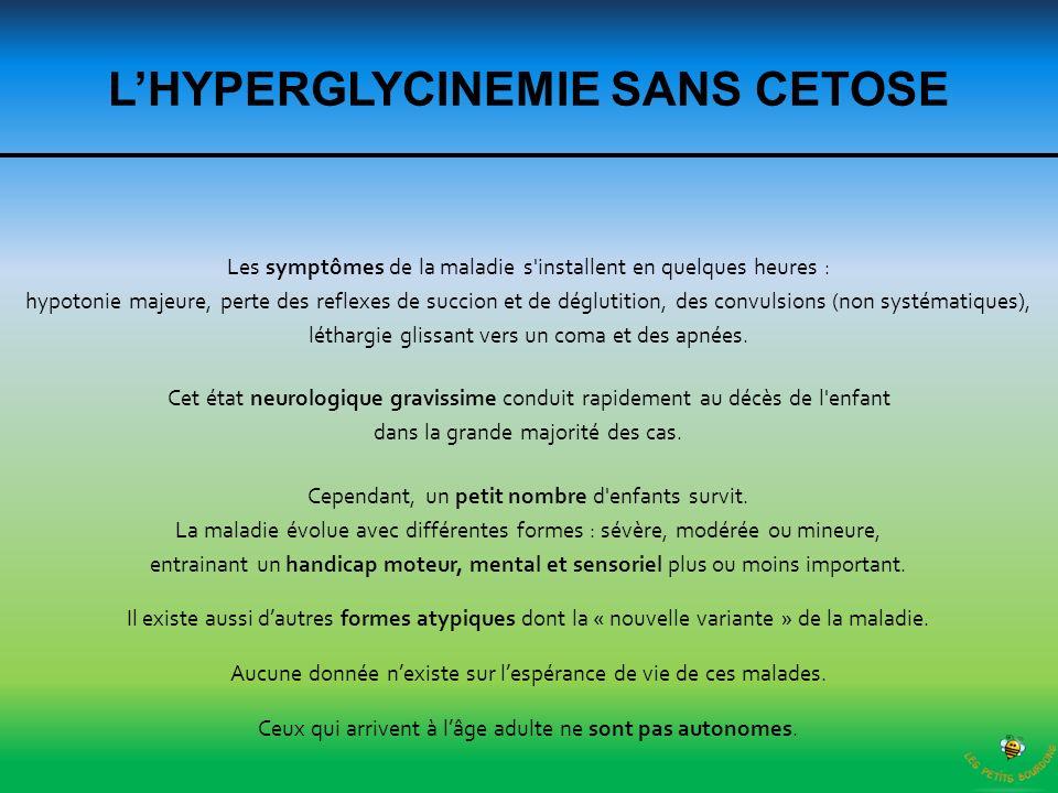 L'HYPERGLYCINEMIE SANS CETOSE