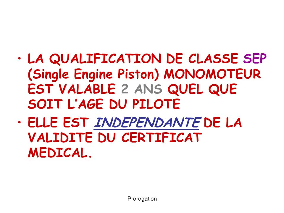 ELLE EST INDEPENDANTE DE LA VALIDITE DU CERTIFICAT MEDICAL.