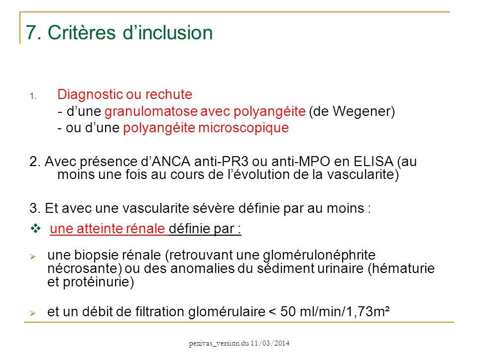 7. Critères d'inclusion Diagnostic ou rechute