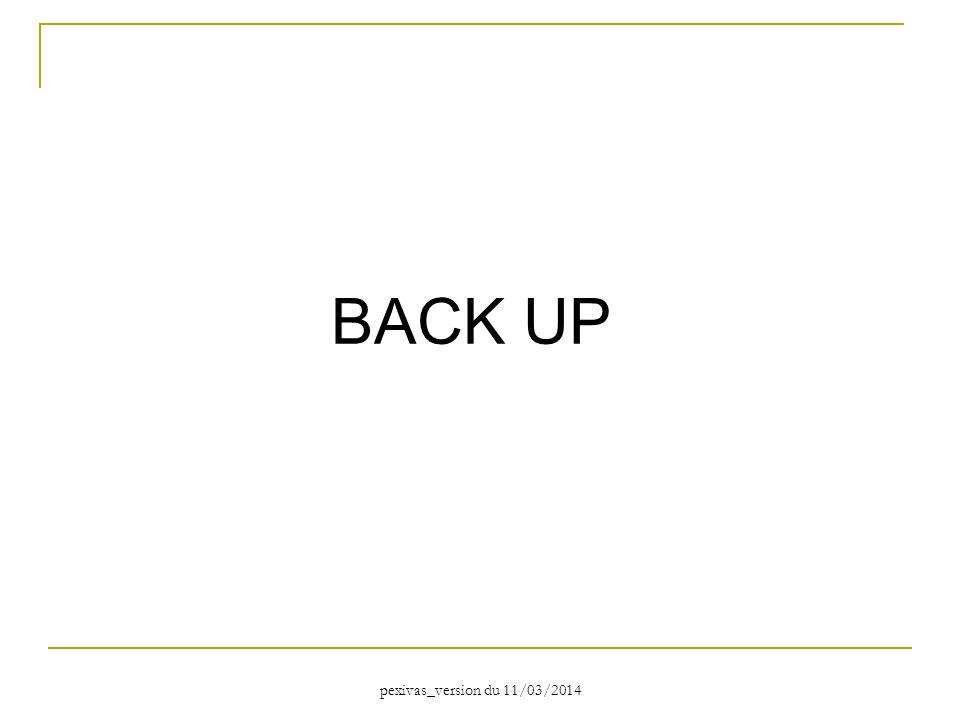 BACK UP pexivas_version du 11/03/2014
