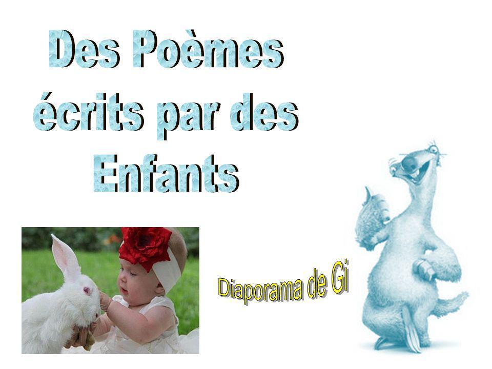 Des Poèmes écrits par des Enfants Diaporama de Gi