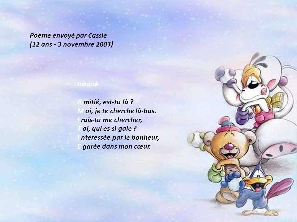 Poème envoyé par Cassie (12 ans - 3 novembre 2003)
