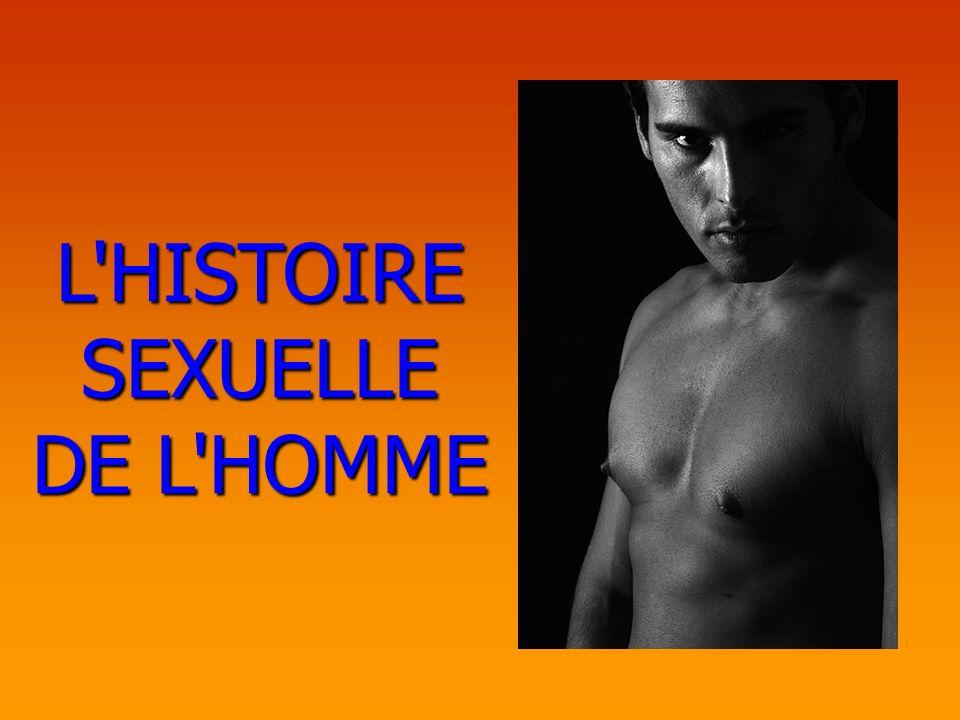 L HISTOIRE SEXUELLE DE L HOMME