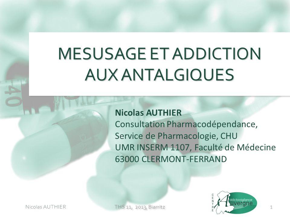 MESUSAGE ET ADDICTION AUX ANTALGIQUES