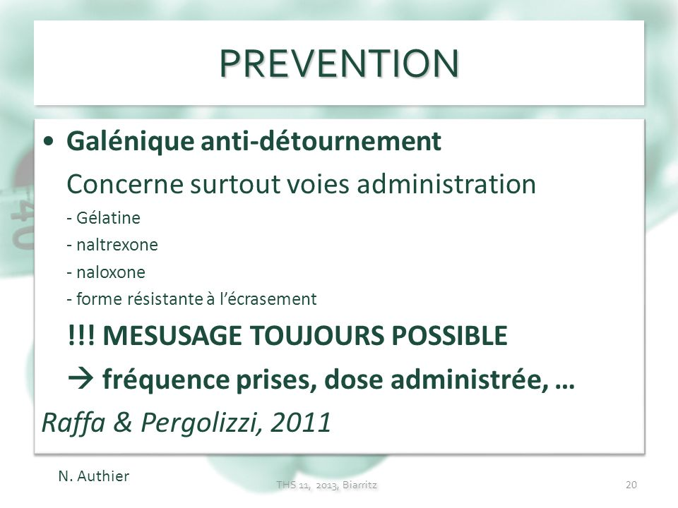 PREVENTION Galénique anti-détournement