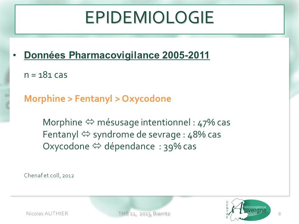 EPIDEMIOLOGIE Données Pharmacovigilance 2005-2011