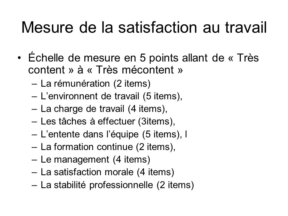 Mesure de la satisfaction au travail