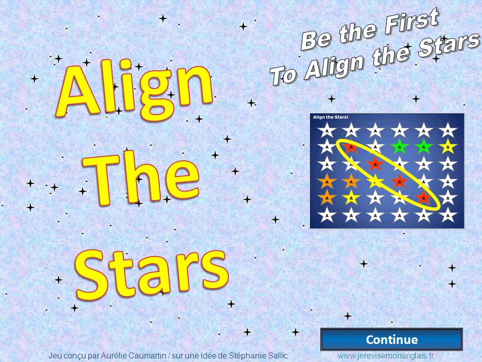 Be the First To Align the Stars Align The Stars Continue