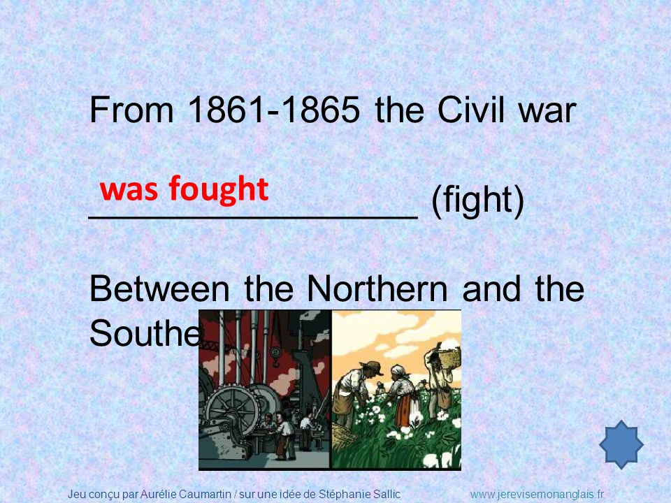 From 1861-1865 the Civil war ________________ (fight) Between the Northern and the Southern states.