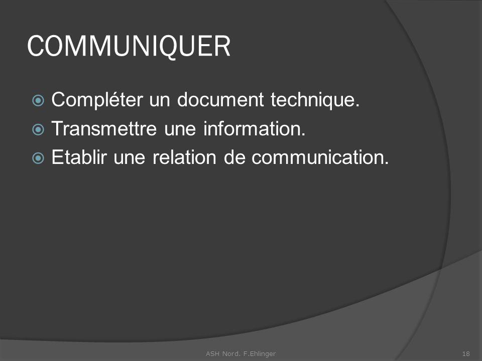 COMMUNIQUER Compléter un document technique.