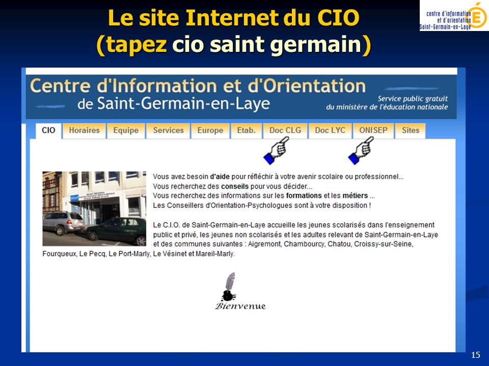 Le site Internet du CIO (tapez cio saint germain)