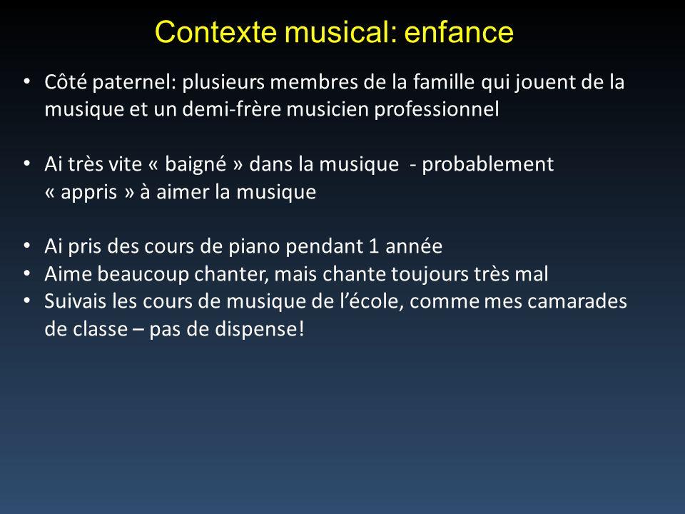 Contexte musical: enfance