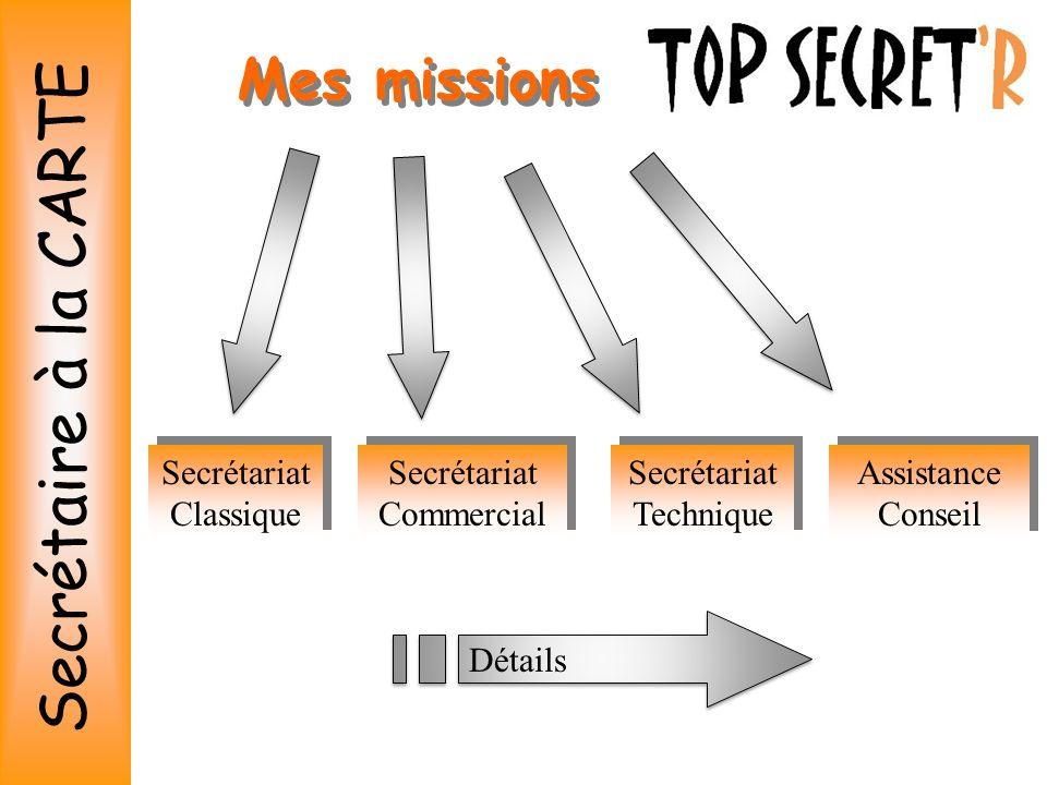Secrétaire à la CARTE Mes missions Secrétariat Classique