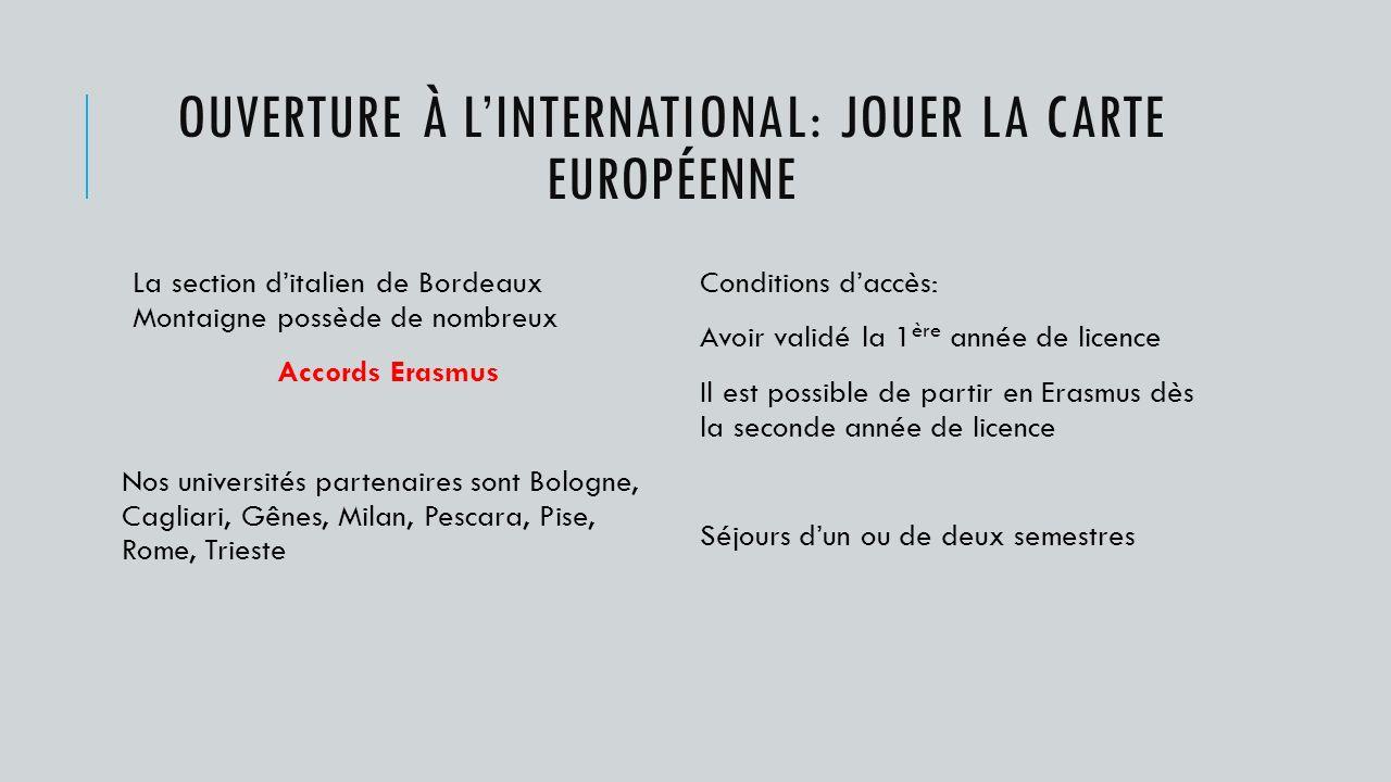 Ouverture à l'international: Jouer la carte européenne