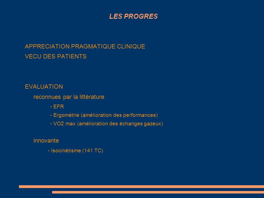 LES PROGRES APPRECIATION PRAGMATIQUE CLINIQUE VECU DES PATIENTS