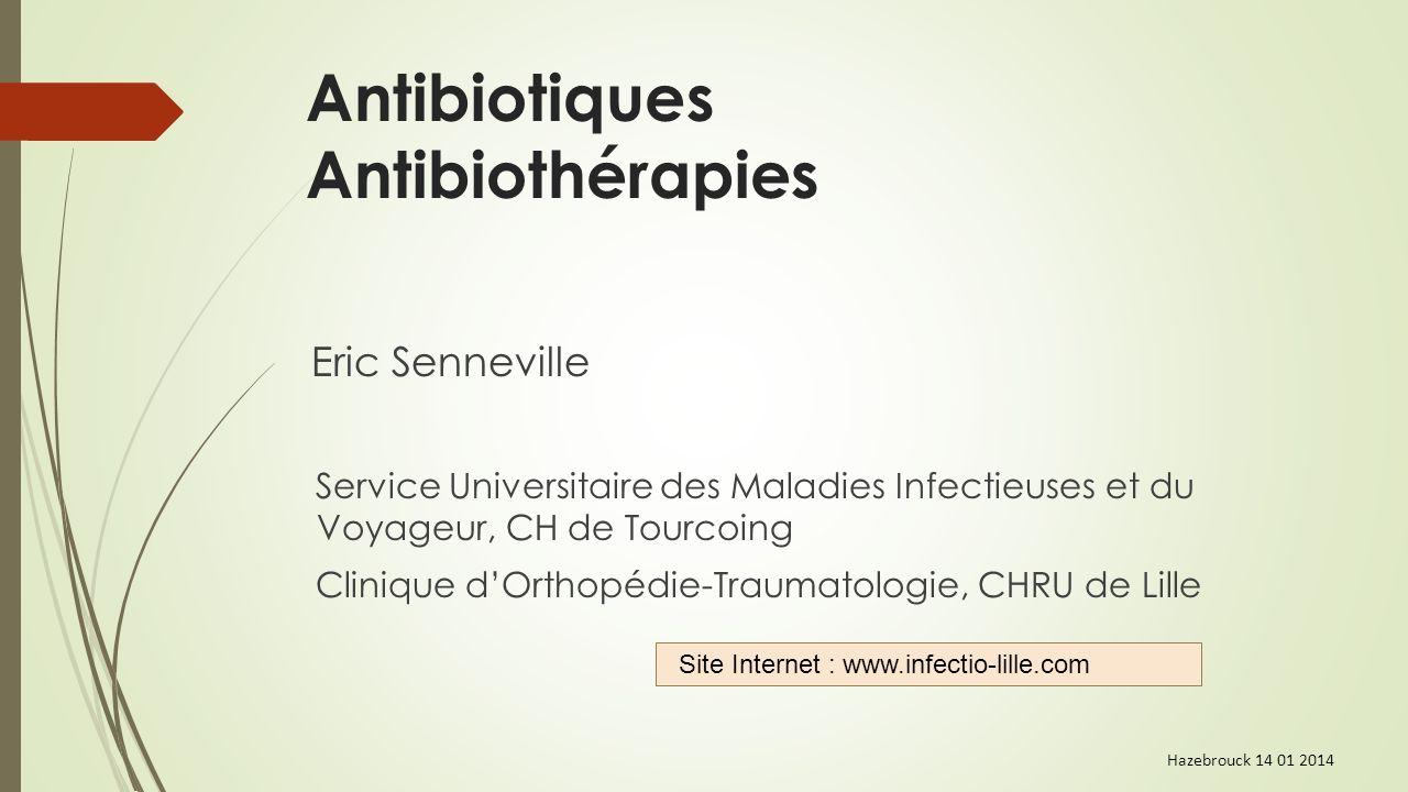 Antibiotiques Antibiothérapies