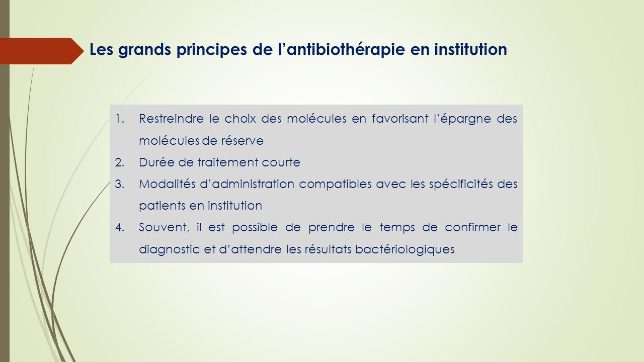 Les grands principes de l'antibiothérapie en institution