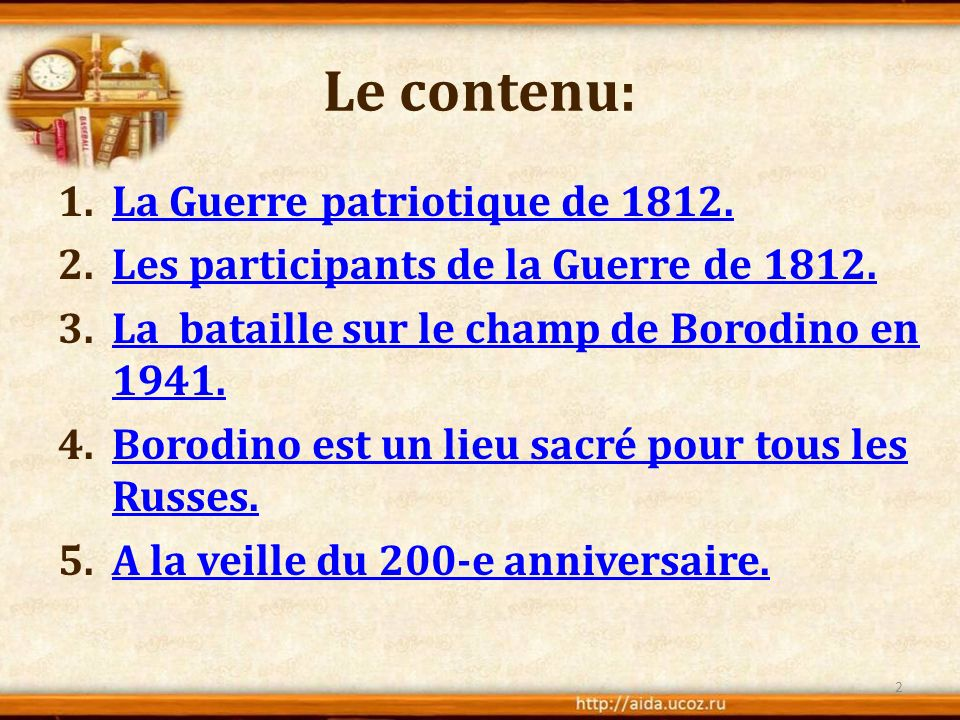 Le contenu: La Guerre patriotique de 1812.
