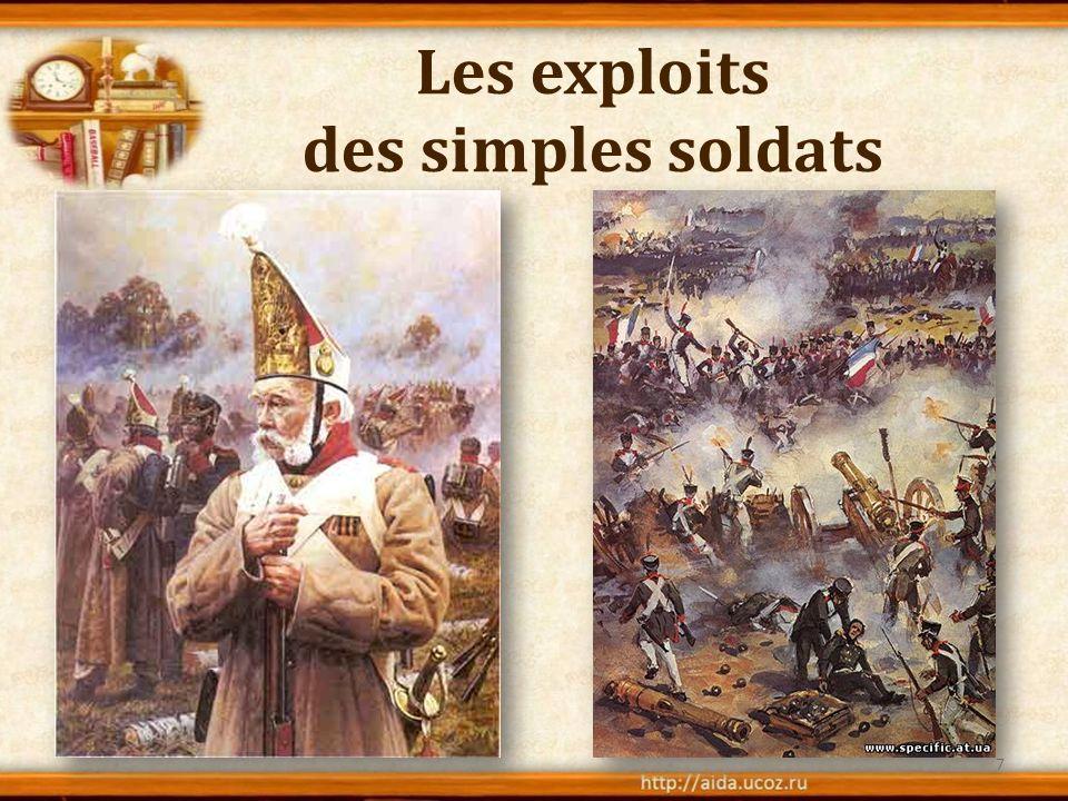 Les exploits des simples soldats