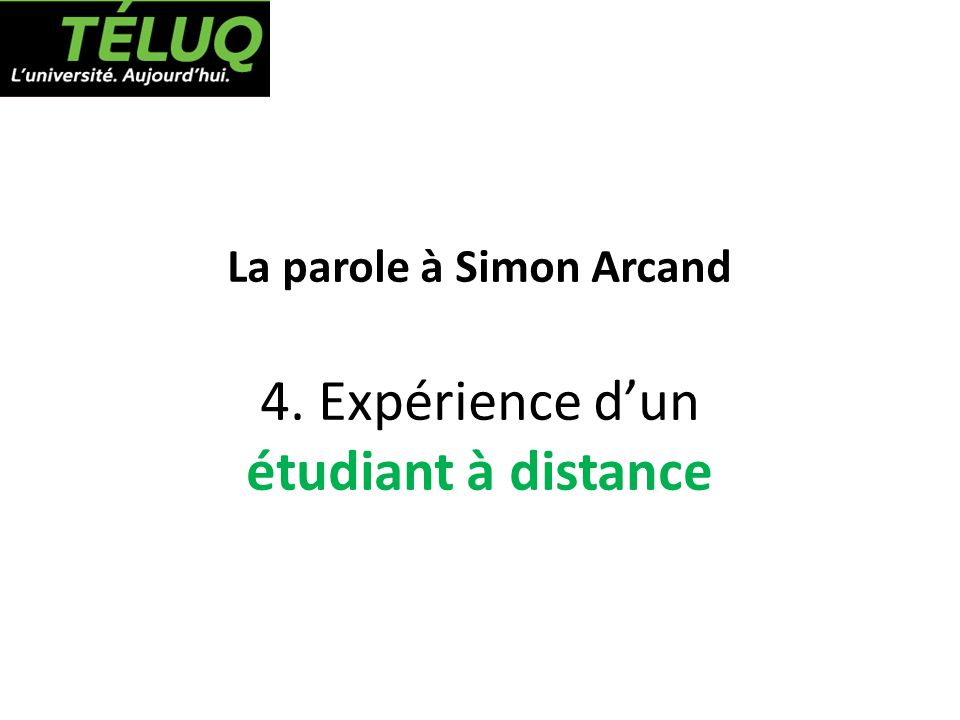 La parole à Simon Arcand