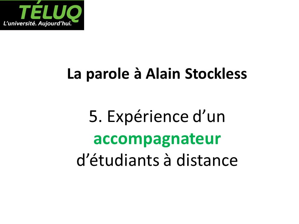 La parole à Alain Stockless