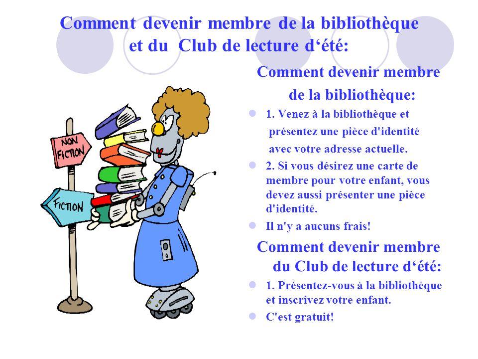 Comment devenir membre de la bibliothèque et du Club de lecture d'été: