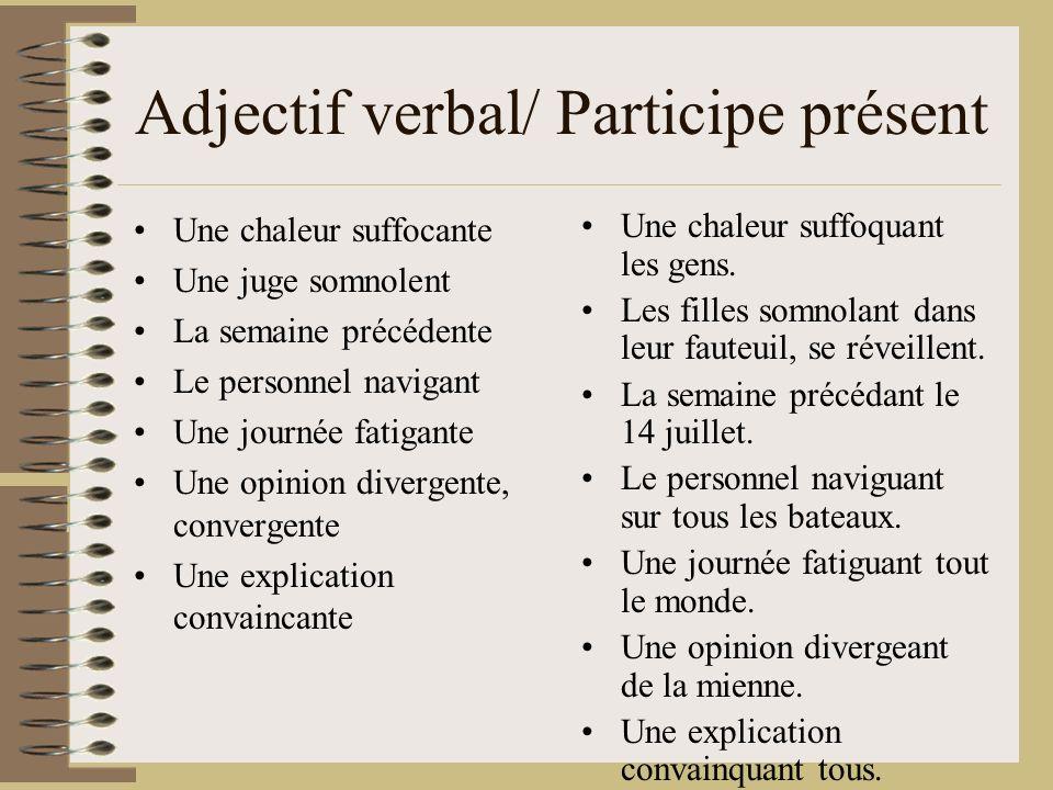 Adjectif verbal/ Participe présent