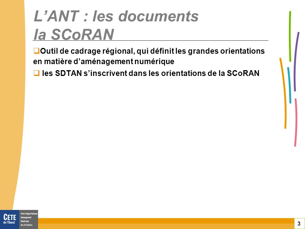 L'ANT : les documents la SCoRAN