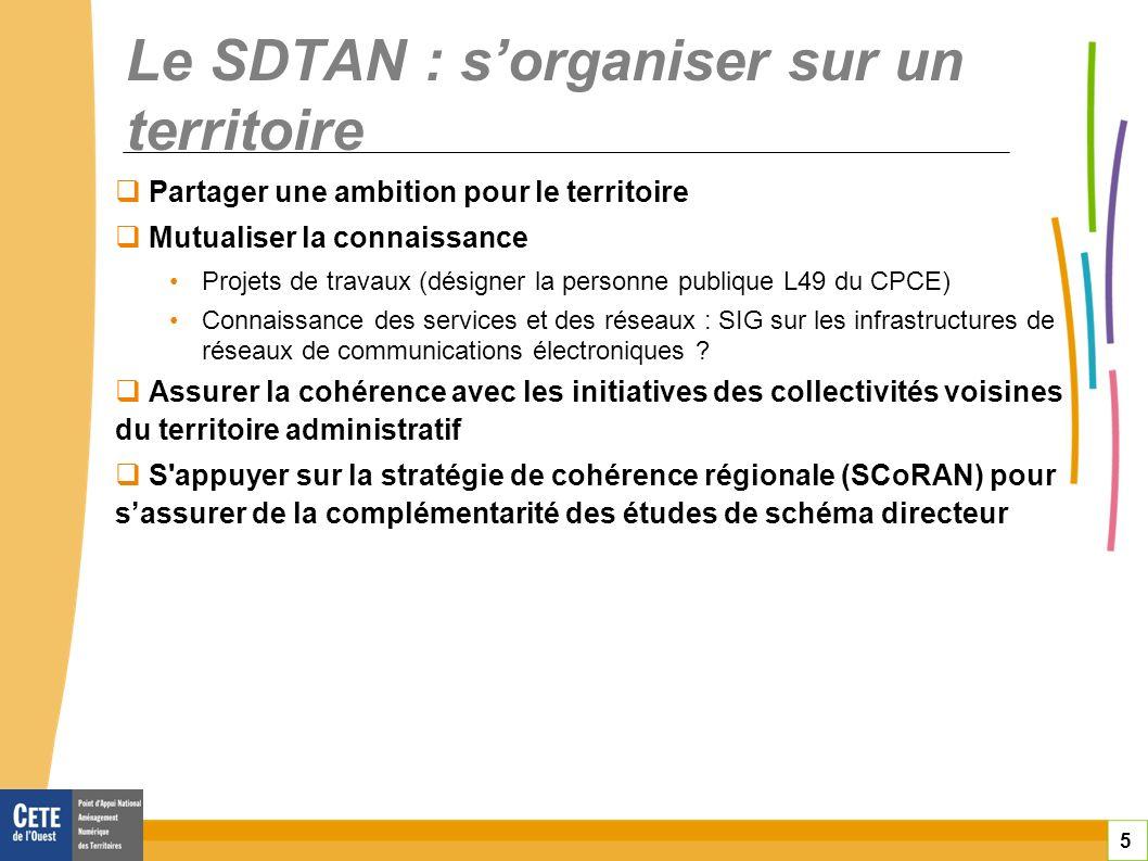 Le SDTAN : s'organiser sur un territoire