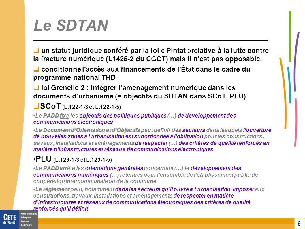 Le SDTAN SCoT (L.122-1-3 et L.122-1-5) PLU (L.123-1-3 et L.123-1-5)