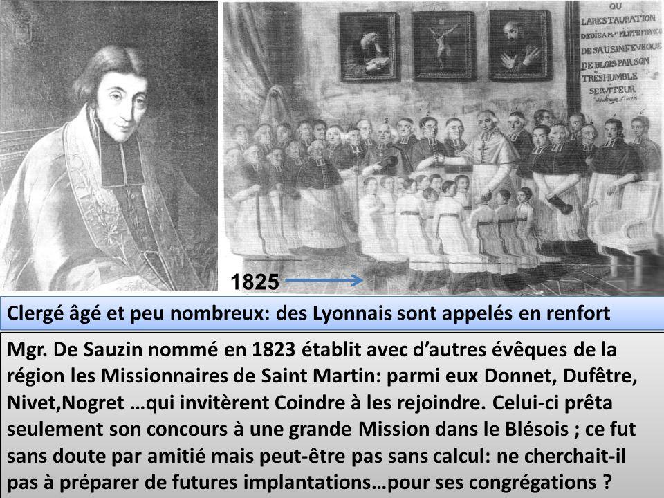 1825 Clergé âgé et peu nombreux: des Lyonnais sont appelés en renfort.