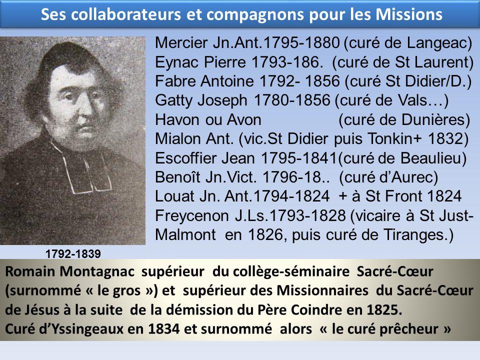 Ses collaborateurs et compagnons pour les Missions