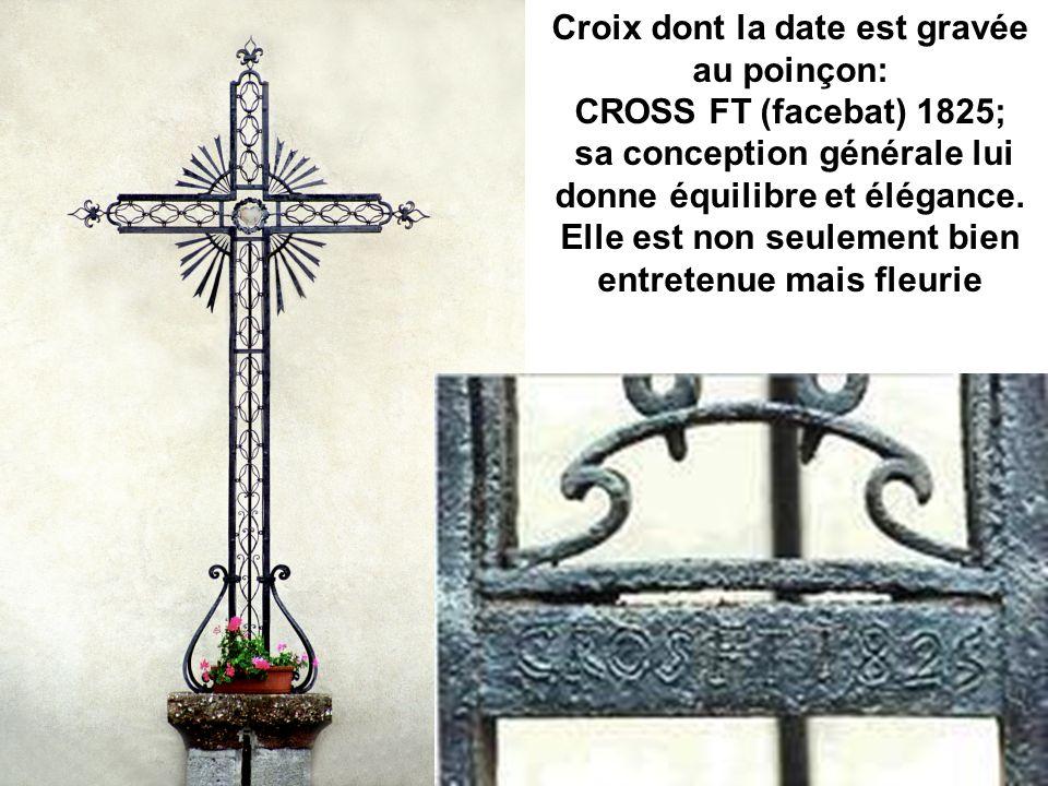 Croix dont la date est gravée au poinçon: CROSS FT (facebat) 1825;