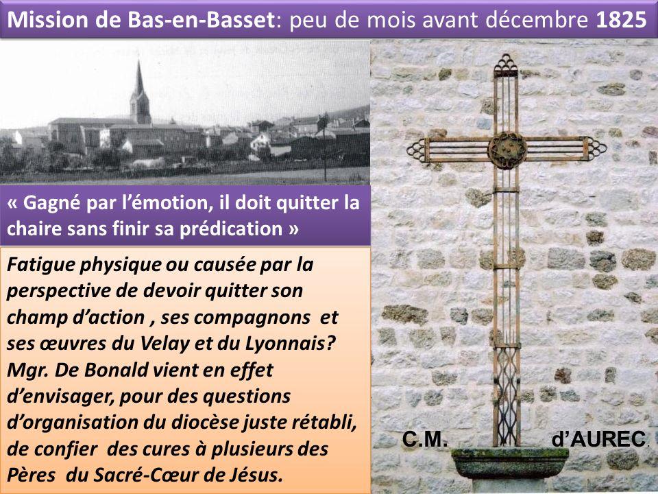 Mission de Bas-en-Basset: peu de mois avant décembre 1825
