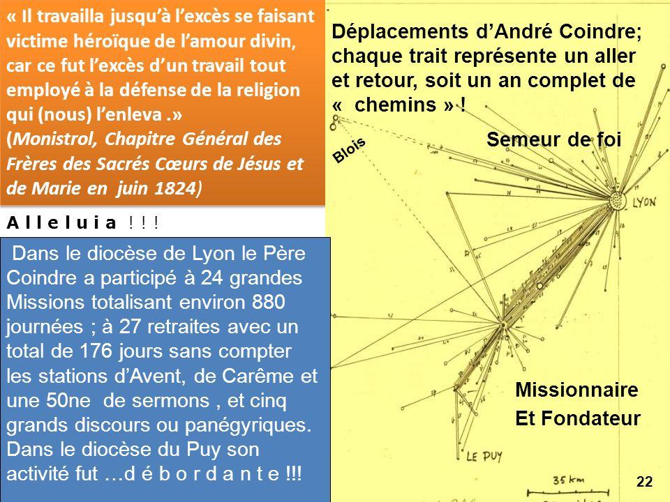 Dans le diocèse du Puy son activité fut …d é b o r d a n t e !!!
