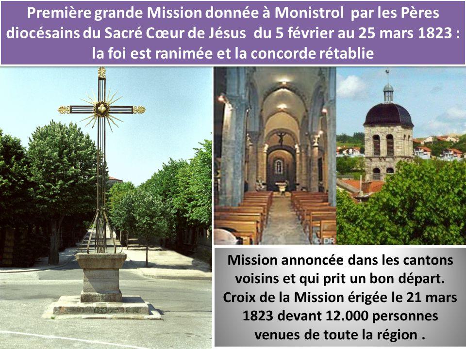Première grande Mission donnée à Monistrol par les Pères diocésains du Sacré Cœur de Jésus du 5 février au 25 mars 1823 : la foi est ranimée et la concorde rétablie