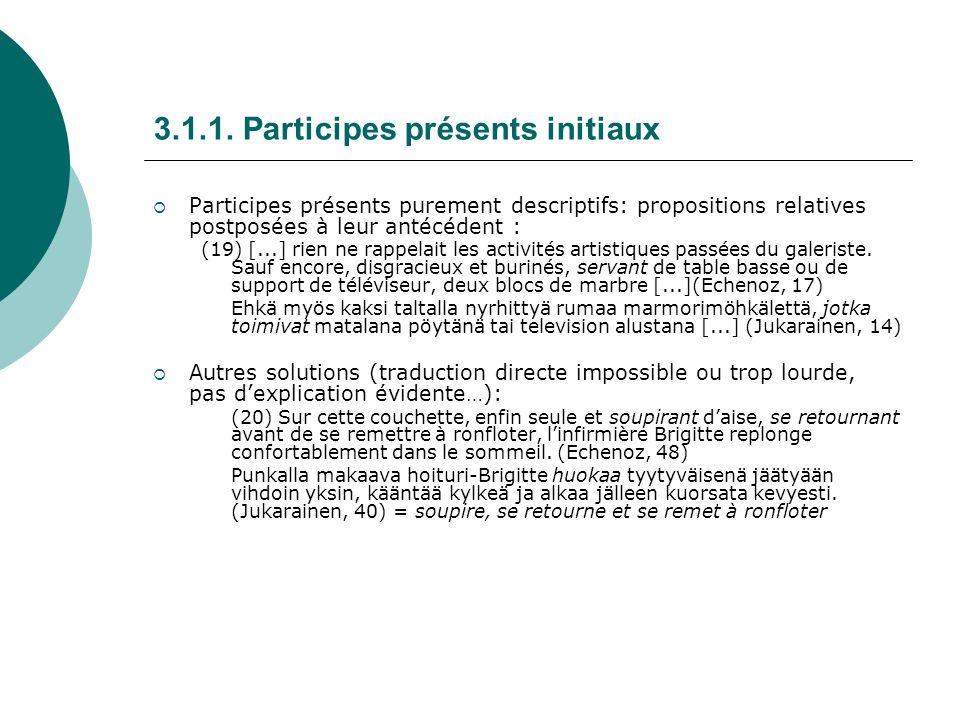 3.1.1. Participes présents initiaux