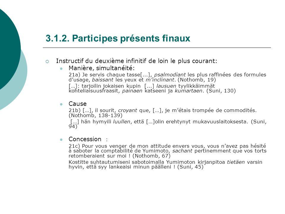 3.1.2. Participes présents finaux