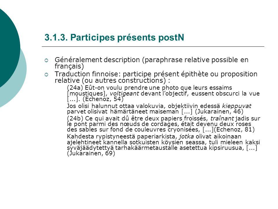 3.1.3. Participes présents postN