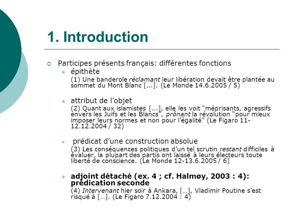 1. Introduction Participes présents français: différentes fonctions
