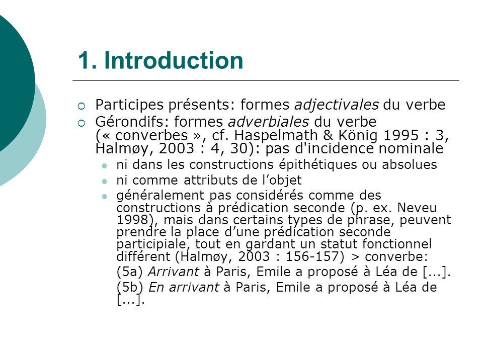 1. Introduction Participes présents: formes adjectivales du verbe