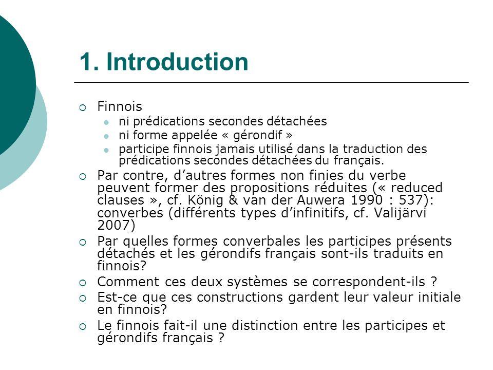 1. Introduction Finnois. ni prédications secondes détachées. ni forme appelée « gérondif »