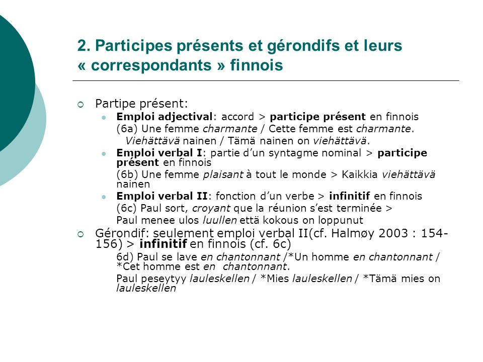 2. Participes présents et gérondifs et leurs « correspondants » finnois