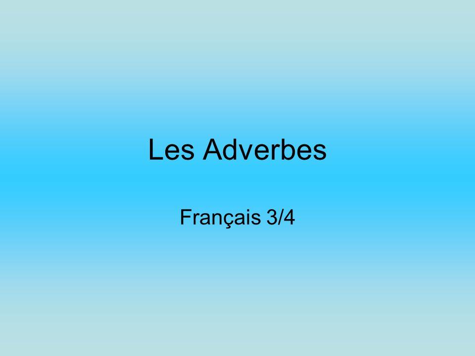Les Adverbes Français 3/4