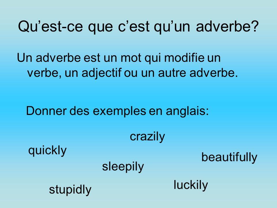 Qu'est-ce que c'est qu'un adverbe