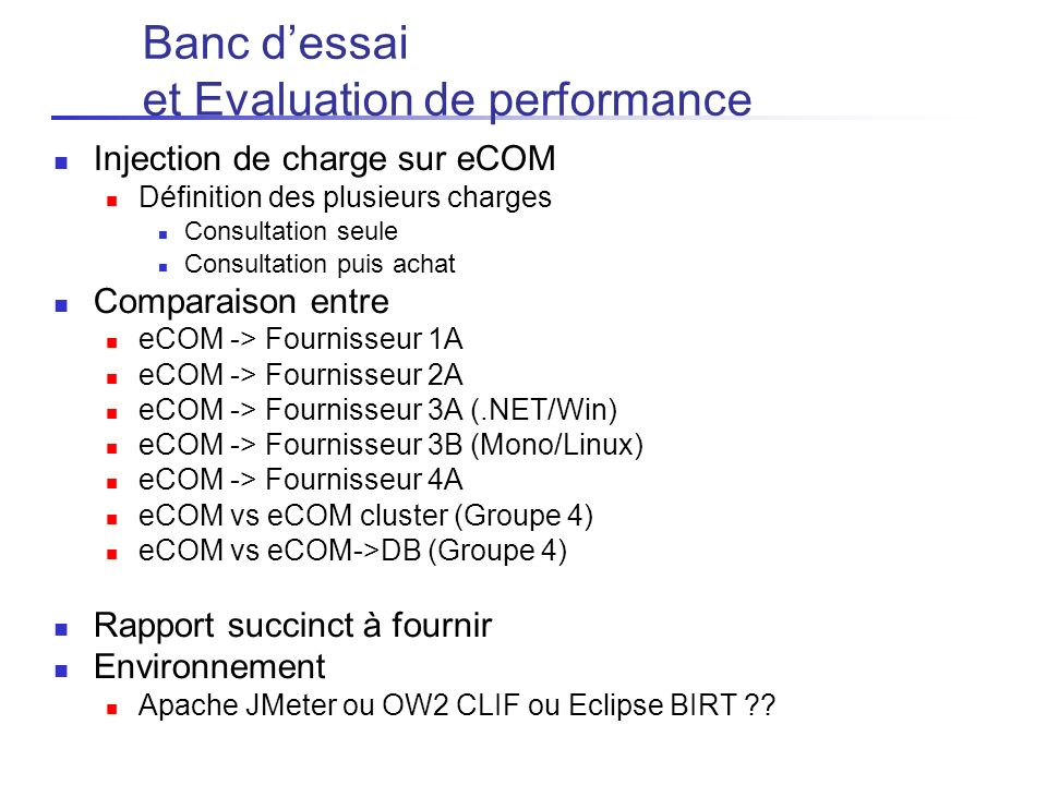 Banc d'essai et Evaluation de performance